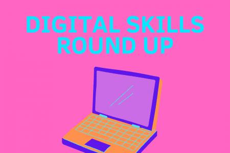 Digital Skills Roundup