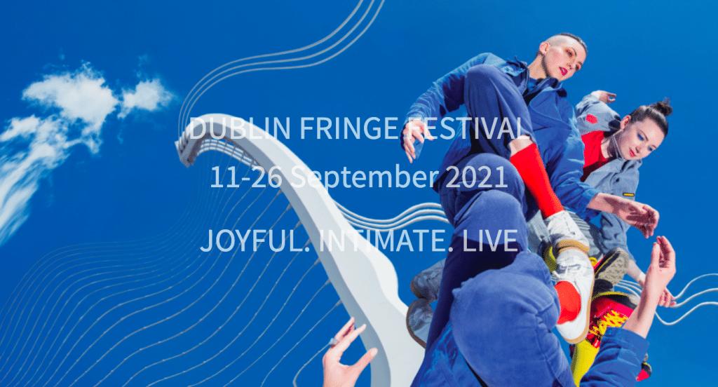 Dublin Fringe Festival Announcement